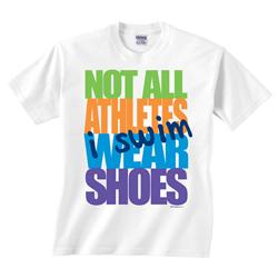 Not-all-athletes-wear-shoes-tshir